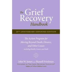 The Grief Recovery Handbook...  This book is for anyone who has dealt with loss at all.  Super good!  you will not only understand your own loss (if you haven't had any loss, you will, its life) but you will understand better how to help others to get through their grieving process as well.