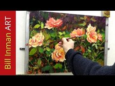 How to Paint Roses - Brush Techniques for Acrylic and Oil Painting by Bill Inman - YouTube