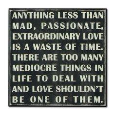 Mad Passionate Love - Box Sign