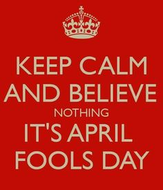 or for some All Fool's Day.an annual custom that is celebrated on April consists of practical jokes and hoaxes. The way this works is that the practical jok April Fools Day Meme, April Fool Quotes, April Fools Pranks, April Quotes Month Of, Weight Loss Humor, Monthly Quotes, Keep Calm Signs, Student Memes, Single Humor