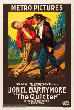The Quitter (1916) Stars: Lionel Barrymore, Marguerite Skirvin, Paul Everton ~ Director: Charles Horan