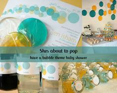 everything bubbles , bubble bath favors , lollypops , soda-pop ..the best baby shower ever