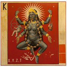 Kali -primordial mother and destroyer, the embodiment of time.
