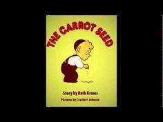 The Carrot Seed, via YouTube.