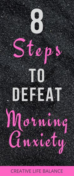 Discover these 8 simple steps to defeat your morning anxiety. #morninganxiety #anxiety #stress #selfhelp #personldevelopment #meditation #mindfulness