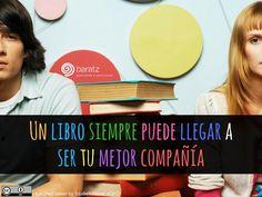 Un libro siempre puede llegar a ser tu mejor compañía
