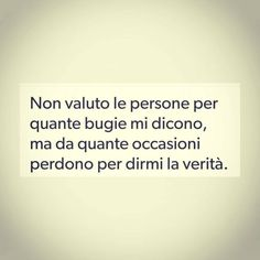 Solo Parole Italian Phrases, Italian Quotes, Quotes About Everything, Aesthetic Words, Interesting Quotes, My Mood, Life Motivation, Woman Quotes, True Stories