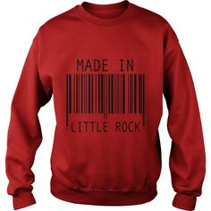 Made in Little Rock T-Shirts  #gift #ideas #Popular #Everything #Videos #Shop #Animals #pets #Architecture #Art #Cars #motorcycles #Celebrities #DIY #crafts #Design #Education #Entertainment #Food #drink #Gardening #Geek #Hair #beauty #Health #fitness #History #Holidays #events #Home decor #Humor #Illustrations #posters #Kids #parenting #Men #Outdoors #Photography #Products #Quotes #Science #nature #Sports #Tattoos #Technology #Travel #Weddings #Women
