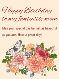 Exceptional To My Beautiful Mom   Happy Birthday Card: A Mom As Fantastic As Yours  Deserves