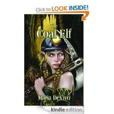Amazon.com: The Coal Elf eBook: Maria DeVivo: Kindle Store -- currently reading! She's coming to Writer Groupie next month!!!