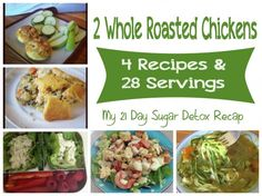 How to turn 2 Roasted Whole Chicken into 28 Servings.Gluten Free, Paleo and 21 Day Sugar Detox from fresh4five.com