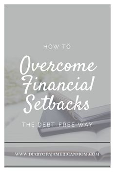 Overcoming Financial Setback the Debt Free Way
