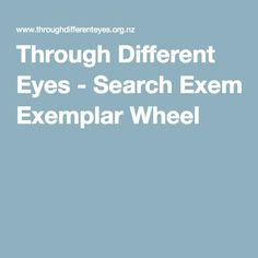 Through Different Eyes - Search Exemplar Wheel Narrative Writing, Assistive Technology, Different, Assessment, Knowledge, Eyes, Search, Students, Searching