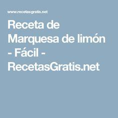Receta de Marquesa de limón - Fácil - RecetasGratis.net