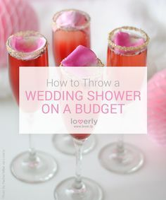 Wedding Tip: How To Throw a Wedding Shower on a Budget #weddingshower