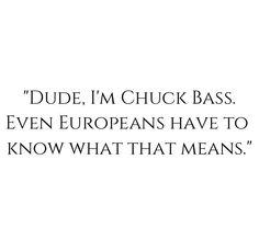 Gossip Girl Quotes Chuck Bass