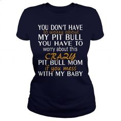 PIT BULL MOM - #pullover #printed shirts. I WANT THIS => https://www.sunfrog.com/Pets/PIT-BULL-MOM-112894119-Navy-Blue-Ladies.html?60505