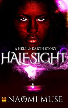Half Sight: Part of the Hell and Earth Series (Tales From...