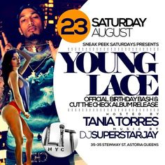 Sneak Peek Saturdays Presents Young Lace @ LiT Saturday August 23, 2014 « Bomb Parties – Club Events and Parties – NYC Nightlife Promotions