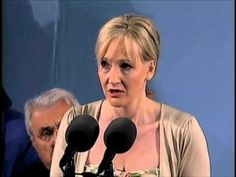 """The Fringe Benefits of Failure, and the Importance of Imagination"" JK Rowling's Commencement Address at Harvard, 2008"