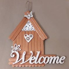 DIY welcome sign☆ Popsicle Stick Crafts House, Craft Stick Crafts, Paper Crafts, Diy Crafts Hacks, Diy Home Crafts, Crafts For Kids, Wall Hanging Crafts, Stick Art, Dollar Tree Crafts