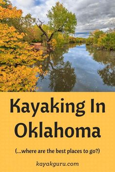 Kayaking In Oklahoma explores 11 places to paddle around the Sooner State. Kayak For Beginners, Kayaking Tips, Michigan Travel, Adventure Activities, Romantic Vacations, Get Outdoors, United States Travel, The Fresh, Outdoor Activities