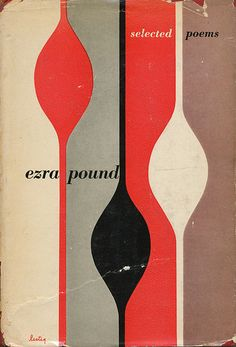 Ezra Pound Selected Poems book cover by Alvin Lustig (an extraordinary illustrator in his own right) #poetry #poetrybooks