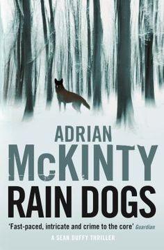 Rain dogs by Adrian McKinty