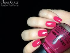 China Glaze Avant Garden Spring 2013 Review   Passion For Petals is a bright pink crelly.