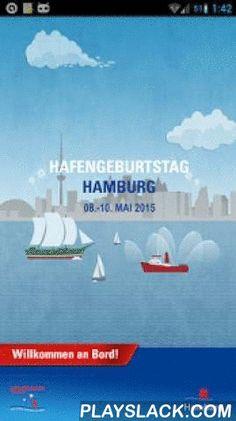 """Hafengeburtstag Hamburg  Android App - playslack.com , HAFENGEBURTSTAG HAMBURG Die offizielle App zum HAFENGEBURTSTAG HAMBURG ist Ihr persönlicher Begleiter für die Hosentasche. Sie bietet Ihnen alle wichtigen Informationen, die Sie für Ihren Besuch auf dem HAFENGEBURTSTAG HAMBURG benötigen. NEU: Da die Handy-Netze auf dem HAFENGEBURTSTAG HAMBURG in der Regel überbelastet sind, sind alle Infos nun auch offline für Sie verfügbar. Ein Klick auf """"Update"""" genügt. •Alle Informationen zu…"""