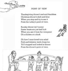 thoughtful poem from Shel Silverstein about what holiday dinners are like -- from the animals point of view.