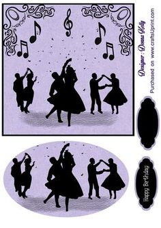 silhouettes Happy Birthday on Craftsuprint designed by Donna Kelly - silhouettes dancing, birthday card front, includes two tags, one blank, approx. 6x6 card front with embelishment - Now available for download!