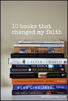 In which I share 10 books that changed my faith