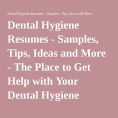 Dental Hygiene Resume  Books Worth Reading    Resume