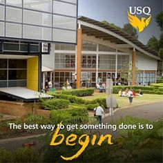 The best way to get something done is to begin #usq #motivational #greatadvice