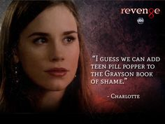 """""""I guess we can add teen pill popper to the Grayson book of shame. Revenge Cast, Revenge Tv Show, Actor Quotes, Movie Quotes, Best Tv Shows, Movies And Tv Shows, Victoria Grayson, Stories Of Forgiveness, Revenge Quotes"""