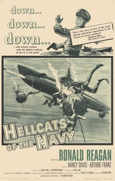 """""""Hellcats of the Navy"""" (1957) starring Ronald Reagan and Nancy Davis on Antenna TV -- 5/28/2012 (Mon) at 5a ET & 5/29/2012 (Tue) at 3a ET."""