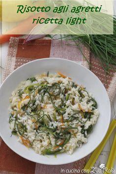 Risotto agli agretti - ricetta light - In cucina con Zia Ralù Zia, Light In, Seasonal Food, Board, Ethnic Recipes, Planks