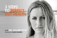 How to Get Your Best Gut with Dr. Jillian Teta