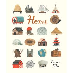 Home By Carson Ellis (Hard Cover)