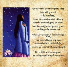 Native American Prayer for Dawn. In memory of her older sister Denise ( Corn ) Taken to soon. Forever missed. Always loved.♡ Roxanne