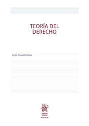 Teoría del derecho [Recurso impreso] / Josefa Dolores Ruiz Resa. 2016