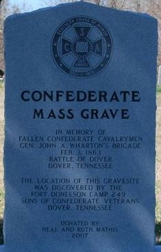 The Battle of Dover/Confederate Mass Grave Historical Marker Confederate States Of America, Confederate Flag, America Civil War, Confederate Monuments, American War, American History, Southern Heritage, Civil War Photos, Markers