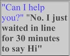 Image detail for -customer service, quotes, sayings, meaningful, sarcastic ...
