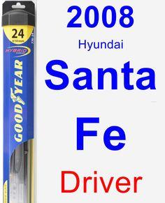 Driver Wiper Blade for 2008 Hyundai Santa Fe - Hybrid