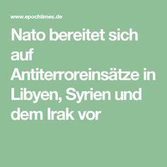 Nato bereitet sich auf Antiterroreinsätze in Libyen, Syrien und dem Irak vor