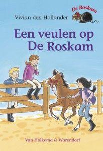 De Roskam | Vivian den Hollander. Eenvoudige boeken voor jonge kinderen die boeken over paarden leuk vinden. Ook geschikt voor jonge kinderen met dyslexie.