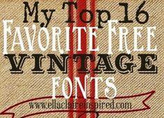 My Favorite Free Vintage Fonts