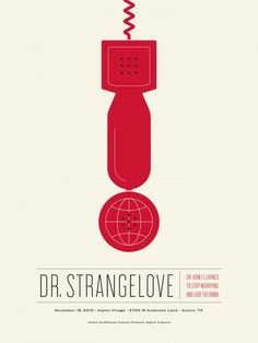 strangelove alamo drafthouse poster by Jason Munn, The Small Stakes. Jason Munn, Gig Poster, Poster Retro, Poster Prints, Stanley Kubrick, Dr Strangelove Movie, Mondo Tees, Drop The Bomb, Posters