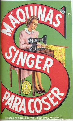 """1 - Singer Sewing Machine, Scanned from the book """"Portugal Século XX, Crónica em Imagens, by Joaquim Vieira. Posters Vintage, Vintage Advertising Posters, Retro Poster, Old Advertisements, Poster Ads, Retro Vintage, Retro Ads, Vintage Cards, Vintage Postcards"""